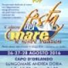 """Capo d' Orlando : Nel  Lungomare """" Andrea Doria"""" la quarta edizione della Festa del Mare"""